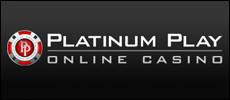 Platinum Play Casino supports ENGLISH language