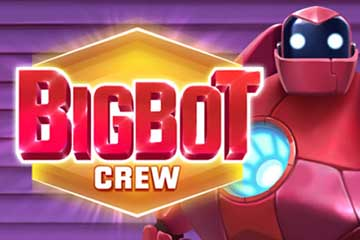 Big Bot Crew free slot