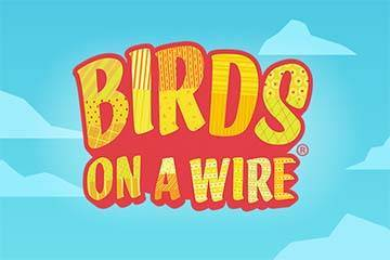 Birds On A Wire free slot