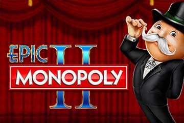 Epic Monopoly 2 casino slot