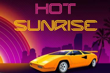 Hot Sunrise