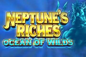 Neptunes Riches Ocean of Wilds