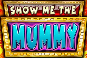 Show me the Mummy casino slot