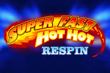 Super Fast Hot Hot Respin slot iSoftBet