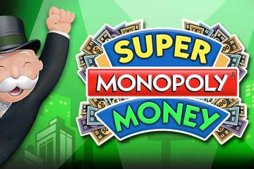 Super Monopoly Money casino slot