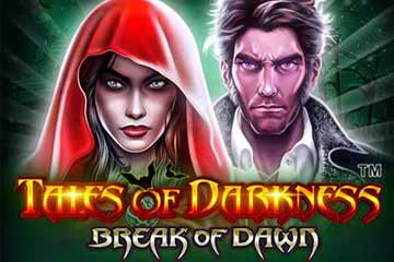Tales of Darkness Break of Dawn casino slot
