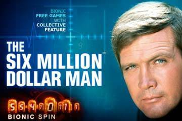 Six Million Dollar Man slot Playtech
