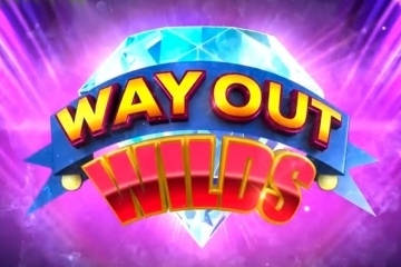 Way Out Wilds free slot